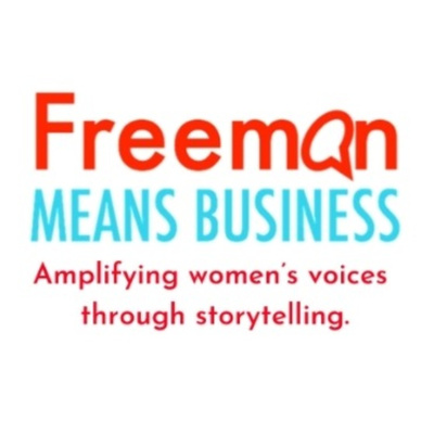 Wonder Woman is the Freeman Means Business podcast