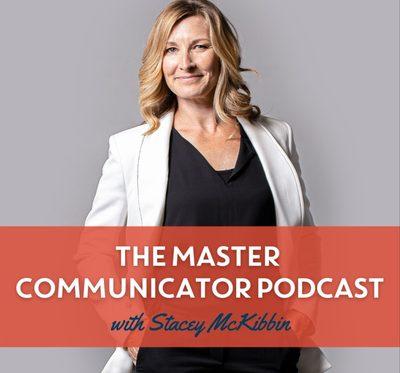 Master Communicator with Stacey McKibbin